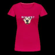T-Shirts ~ Women's Premium T-Shirt ~ BACON DOG