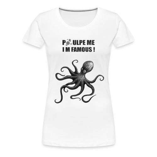 T-shirt blanc femme Poulpe me! - T-shirt Premium Femme