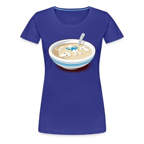 Pilz-Suppe - Frauen Premium T-Shirt