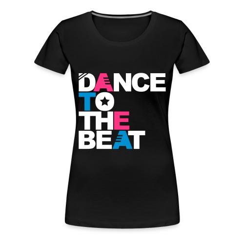Dance To The Beat (White) - Women's Premium T-Shirt