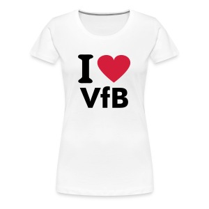 I love VfB - Frauen Premium T-Shirt