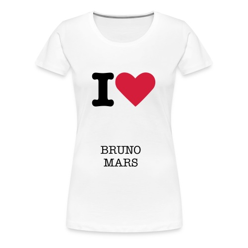 I LOVE BRUNO MARS  - Women's Premium T-Shirt
