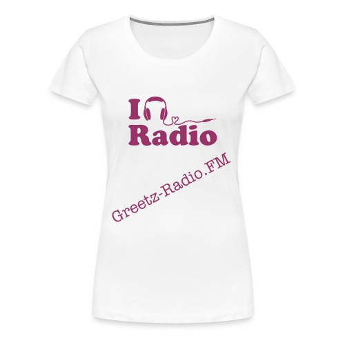 Greetz-Radio T-Shirt - Frauen Premium T-Shirt