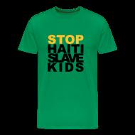 T-Shirts ~ Männer Premium T-Shirt ~ Mann T-Shirt Stop haiti slave kids 02© by kally ART®
