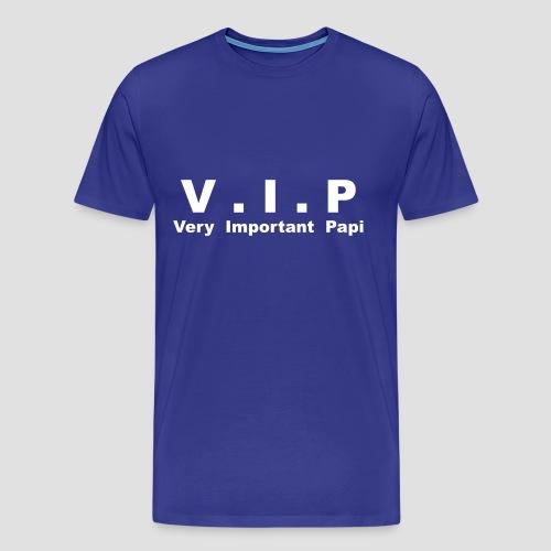 T-shirt Classique Homme V.I.P - Very Important Papi - T-shirt Premium Homme