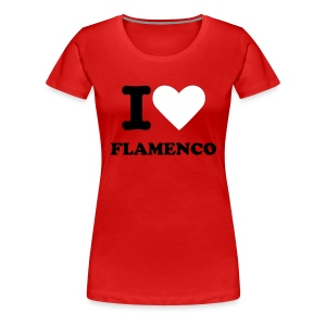 I love flamenco (women T-shirt red) - Camiseta premium mujer