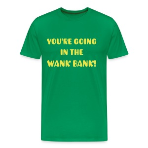 Wank Bank - Men's Premium T-Shirt