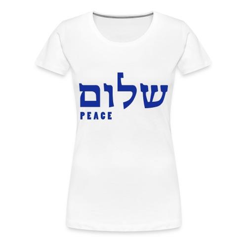T-Shirt Shalom - Frauen Premium T-Shirt