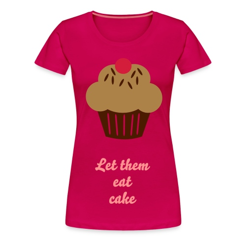 let them eat cake 2 - Vrouwen Premium T-shirt