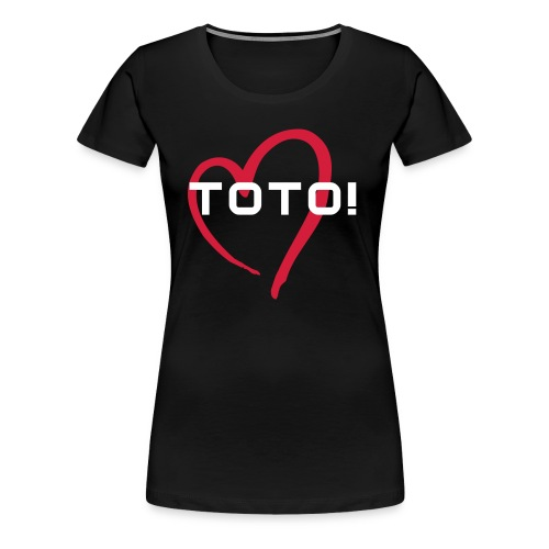TOTO SHIRT GIRLS - Frauen Premium T-Shirt