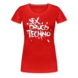 Sex Drugs & Techno T-Shirts - Frauen Premium T-Shirt