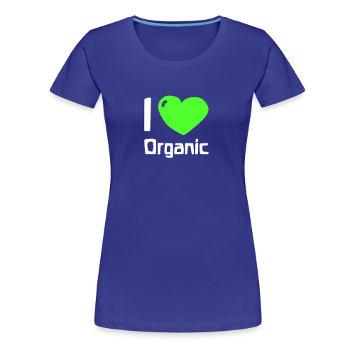 I love Organic Girlie Shirt - Women's Premium T-Shirt