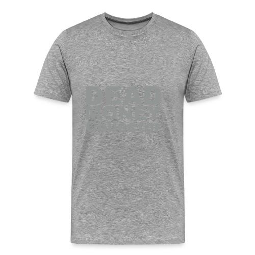 Dead Money - Men's Premium T-Shirt
