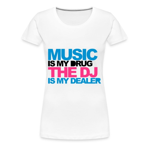 Dj is my life - T-shirt Premium Femme