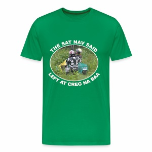 The Sat Nav said - Men's Premium T-Shirt