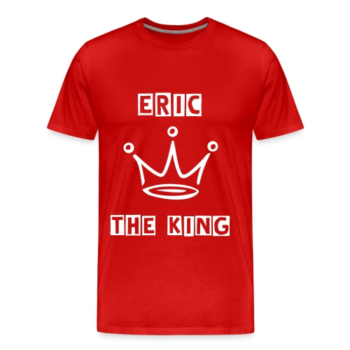 Eric The KING - T-shirt Premium Homme