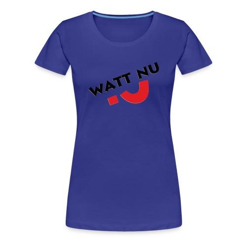 WattNu? Girlieshirt - Frauen Premium T-Shirt