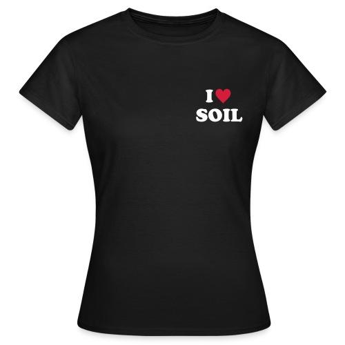 T-Shirt YPSS I love Soil, Brust und Rücken - Frauen T-Shirt
