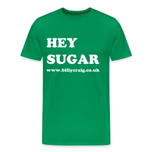 Hey Sugar Men - Men's Premium T-Shirt