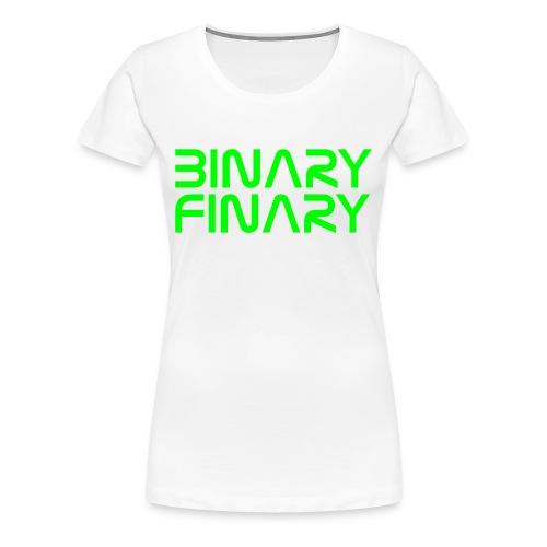 Binary Finary Ladies T-Shirt - Women's Premium T-Shirt