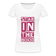 T-Shirts ~ Women's Premium T-Shirt ~ in the hood (F)