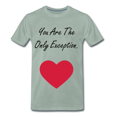 The Only Exception Shirt - Men's Premium T-Shirt