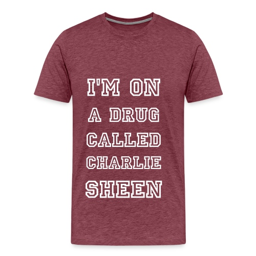 I'm On A Drug Called... - Men's Premium T-Shirt