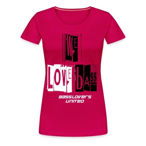 welovebass06 - Frauen Premium T-Shirt