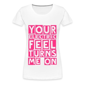 electric feel (F) - Women's Premium T-Shirt