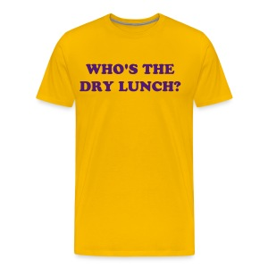 DRY LUNCH - Men's Premium T-Shirt