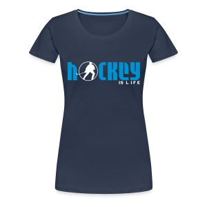 'Hockey is Life' Women's Premium T-Shirt - Women's Premium T-Shirt