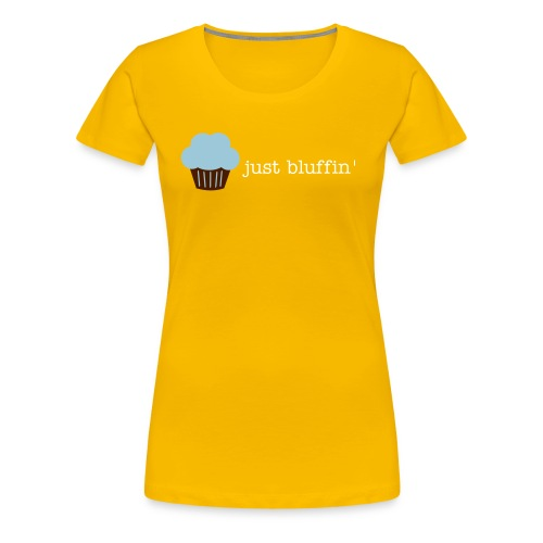 bluffin muffin - Women's Premium T-Shirt