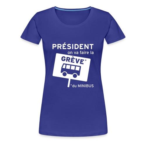 Grève du minibus - T-shirt Premium Femme
