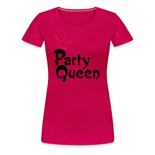 Party Queen - Frauen Premium T-Shirt