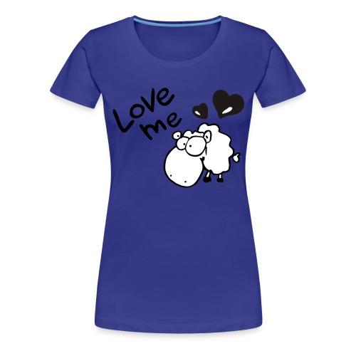 Love Me Frauen - Frauen Premium T-Shirt