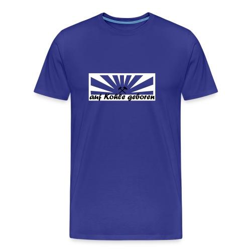 Auf Kohle Shirt - Männer Premium T-Shirt