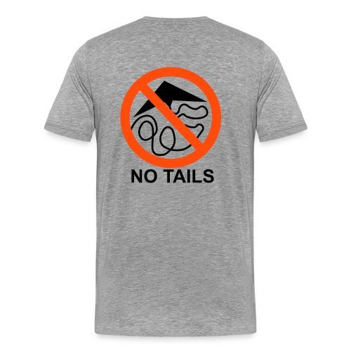 No Tails - ash classic T - Men's Premium T-Shirt