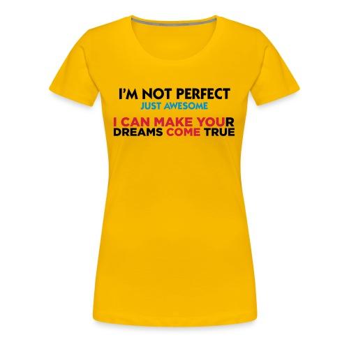 I`m not perfect - Women's Premium T-Shirt