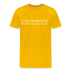 If Your Reading T-Shirt - Men's Premium T-Shirt