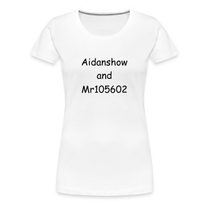 aidanshow and Mr105602 women T-shirt - Women's Premium T-Shirt