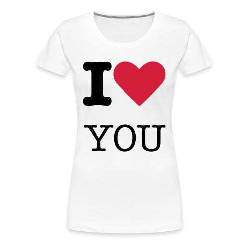 I love you ( woman) - Women's Premium T-Shirt