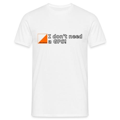 OL - No GPS! - Männer T-Shirt