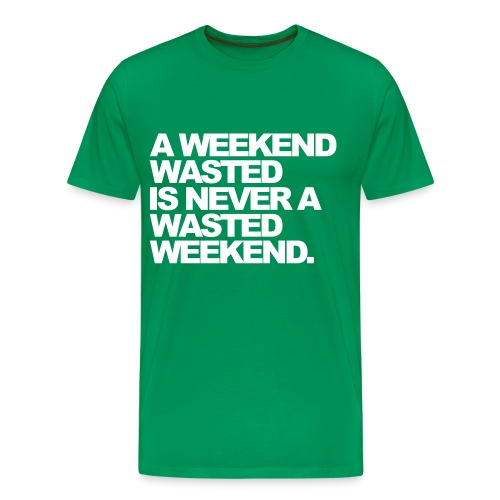 A weekend.. - Men's Premium T-Shirt