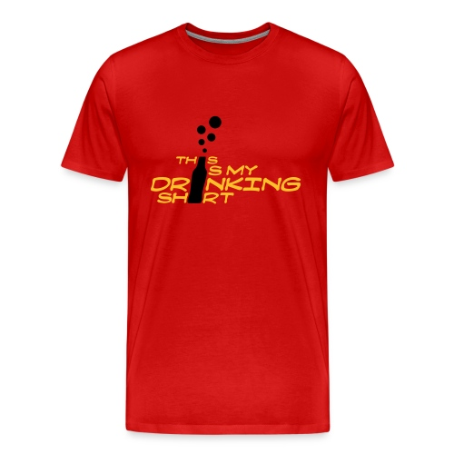 My Drinking Shirt - Men's Tee - Men's Premium T-Shirt