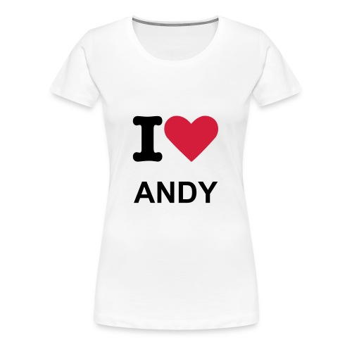 Lady I love ANDY - Women's Premium T-Shirt