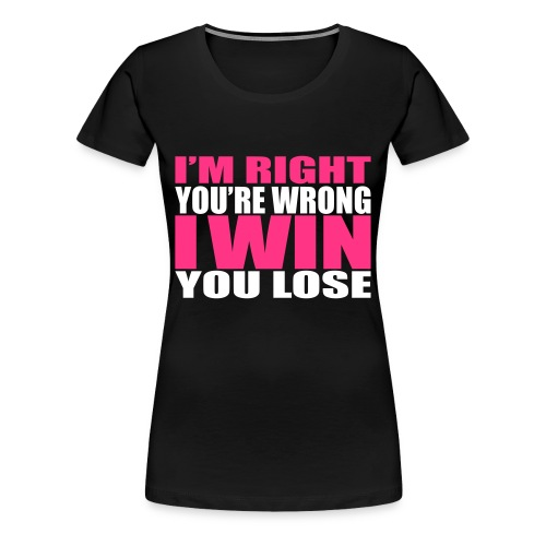 Bitch Wins - Vrouwen Premium T-shirt