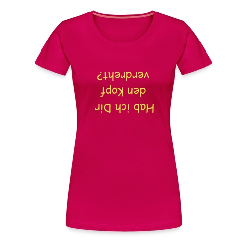 Upside-down-Shirt - Frauen Premium T-Shirt