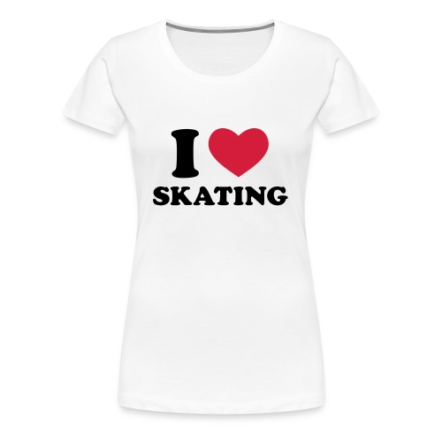 i LOVE SKATiNG WOMEN - Frauen Premium T-Shirt