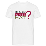 Tee shirts ~ Tee shirt Homme ~ Black or White Hat?