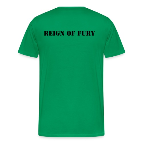 Reign of Fury Army Tee - Men's Premium T-Shirt